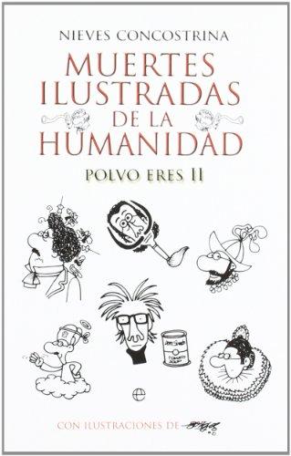Muertes ilustradas de la humanidad II: polvo eres (Bolsillo (la Esfera))
