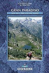 Gran Paradiso: Alta Via 2 trek and day walks (Cicerone Guides)