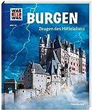WIW Bd. 106 Burgen, Zeugen des Mittelalters (WAS IST WAS Sachbuch, Band 106) - Dr. Andrea Schaller