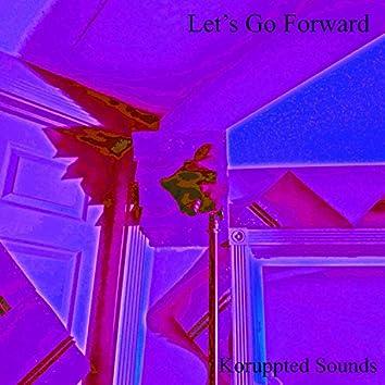 Let's Go Forward