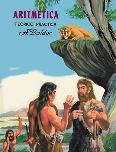 Aritmetica: Teorico, Practica (Spanish Edition)
