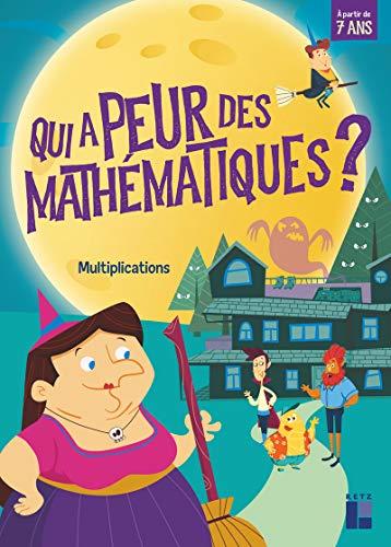 Qui a peur des mathématiques ? Multiplications