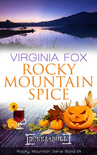 Rocky Mountain Spice (Rocky Mountain Serie 24)