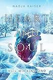 Heart and Soul: weil wir eins sind