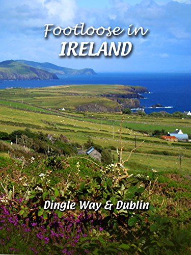 Footloose in Ireland - Dingle Way & Dublin