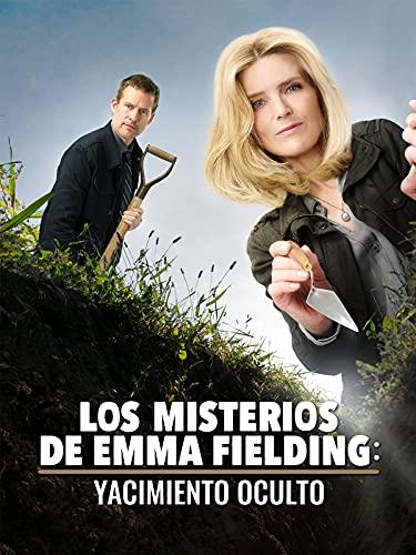 Los misterios de Emma Fielding: yacimiento oculto