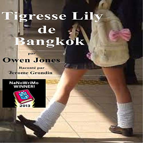 Tigresse Lily de Bangkok [Tiger Lily of Bangkok: When the Seeds of Wrath Bloom] cover art