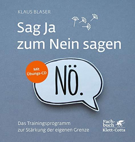 Sag Ja zum Nein sagen: Das Trainingsprogramm zur Stärkung der eigenen Grenze