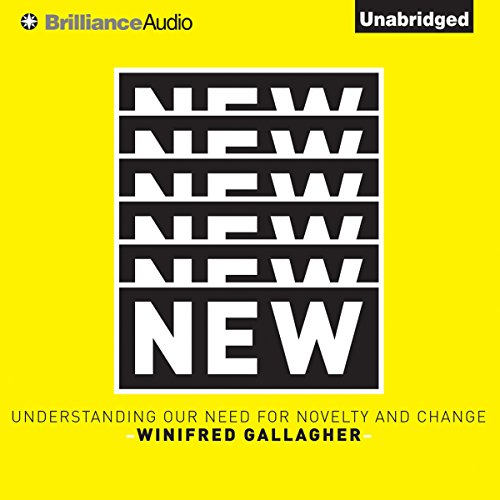 New: Understanding Our Need for Novelty and Change cover art