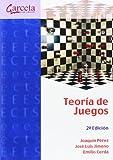 Teoría de juegos 2ª edición (Texto (garceta))