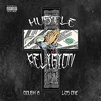 Hu$tle Religion (feat. Los One)