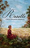 Rosette: A Novel of Pioneer Michigan (The Ramsdell Family)