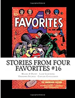 Stories From Four Favorites #16: Magno & Davey - Lash Lightning - Unknown Soldier - Captain Courageous