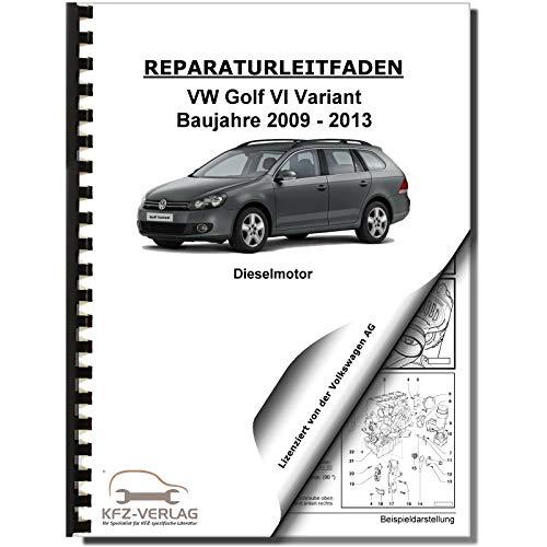 VW Golf 6 Variant (09-13) 4-Zyl 1,6l Dieselmotor 90-105 PS Reparaturanleitung