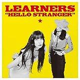 LEARNERS HELLO STRANGER 1 000枚限定 アナログレコード