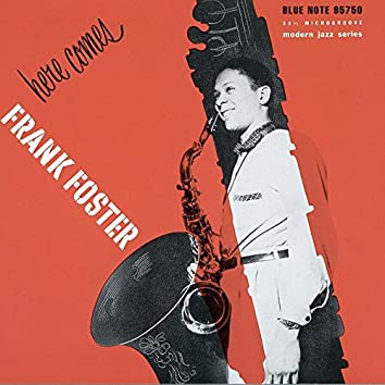 Here Comes Frank Foster / George Wallington Showcase