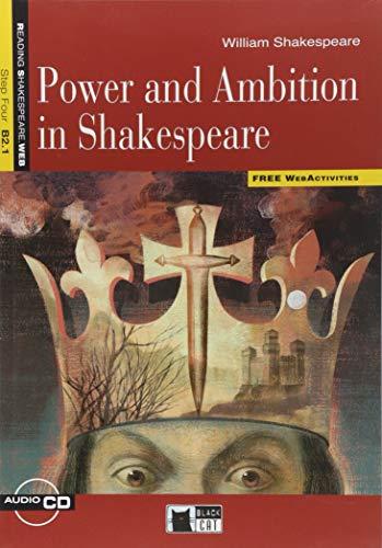 Power and ambition in Shakespeare. Con espansione online. Con CD Audio. Per le Scuole superiori [Lingua inglese]