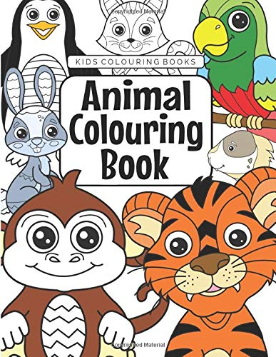 Kids Colouring Books Animal Colouring Book: For Kids Aged 3-8