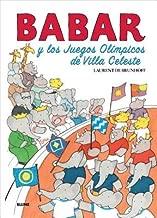 Babar y Los Juegos Olimpicos de Villa Celeste[SPA-BABAR Y LOS JUEGOS OLIMPIC][Spanish Edition][Hardcover]
