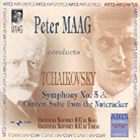 Symphony 5 / Nutcracker Suite by PETER MAAG (2004-09-28)