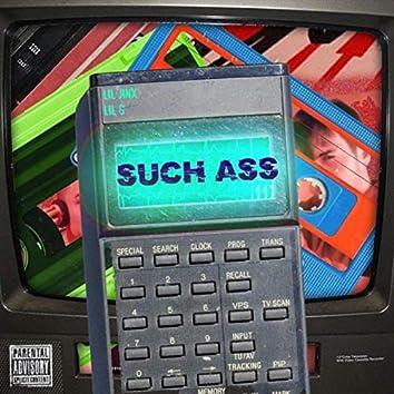 Such Ass (feat. Lil G)