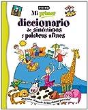 Mi primer diccionario de sinónimos y palabras afines: ¡Descubre el mundo de las palabras parecidas!