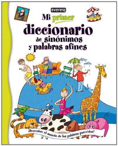 Mi primer diccionario de sinónimos y palabras afines