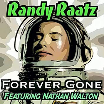 Forever Gone (feat. Nathan Walton)