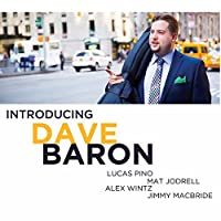 Introducing Dave Baron