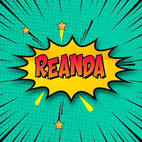 Reanda: Draw Your Own Comic Super Hero Adventures with this Personalized Vintage Theme Birthday Gift Pop Art Blank Comic Storyboard Book for Reanda | 150 pages with variety of templates