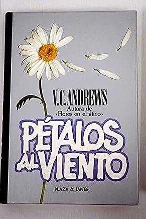 PÉTALOS AL VIENTO [Tapa dura] by ANDREWS, V.C.
