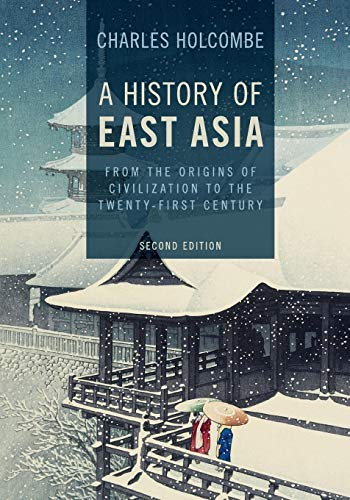 Compare Textbook Prices for A History of East Asia: From the Origins of Civilization to the Twenty-First Century 2 Edition ISBN 9781107544895 by Holcombe, Charles