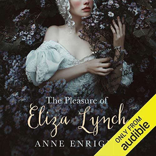 The Pleasure of Eliza Lynch audiobook cover art
