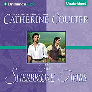 The Sherbrooke Twins     Bride Series, Book 8              By:                                                                                                                                 Catherine Coulter                               Narrated by:                                                                                                                                 Anne Flosnik                      Length: 10 hrs and 57 mins     144 ratings     Overall 4.5