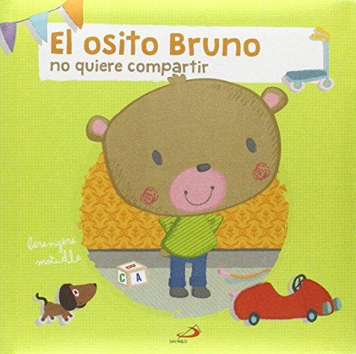 El osito Bruno: no quiere compartir