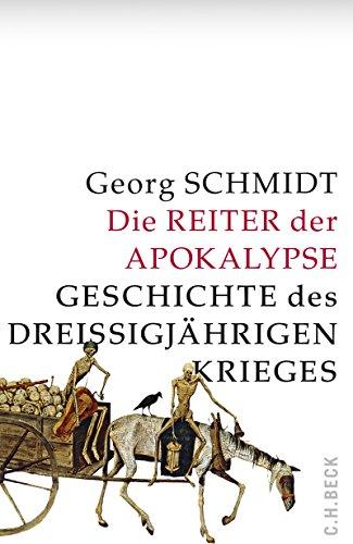 Buchseite und Rezensionen zu 'Die Reiter der Apokalypse: Geschichte des Dreißigjährigen Krieges' von Schmidt, Georg