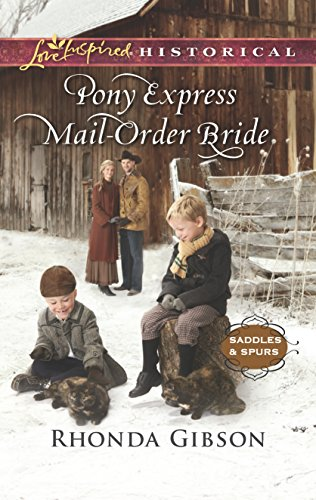 Pony Express Mail-Order Bride (Saddles and Spurs)