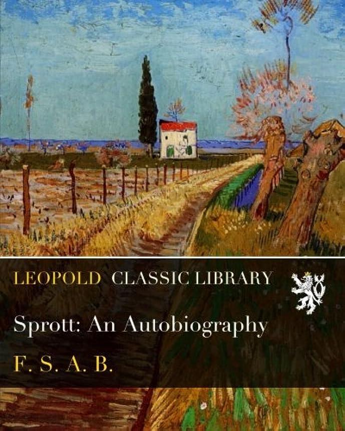 精査するクランシー世代Sprott: An Autobiography