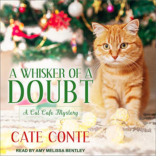 A Whisker of a Doubt Audiobook By Cate Conte cover art