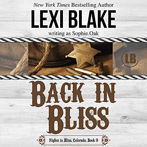 Back in Bliss: Nights in Bliss, Colorado Book 9