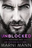 Unblocked - Episode Two (Timber Towers Series Book 2)