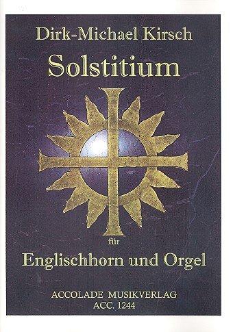 Solstitium op.22 : für Englischhorn und Orgel