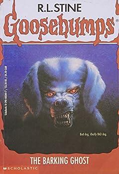 Paperback The Barking Ghost (Goosebumps #32) Book