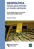 Geopolítica: Claves para entender un mundo cambiante (Manuales)