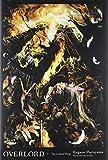 Overlord Light Novel - Volume 1: The Undead King