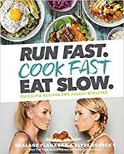 [By Shalane Flanagan] Run Fast. Cook Fast. Eat Slow. (Hardcover)【2018】by Shalane Flanagan (Author) (Hardcover)