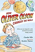 [(How Oliver Olson Changed the World )] [Author: Claudia Mills] [Oct-2011]