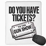 Alfombrilla para ratón con Borde Cosido Alfombrilla para Juegos de Oficina con Textura Premium 25x30cm Tickets to The Gun Show