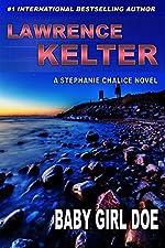 Baby Girl Doe: Thriller Suspense Series (Stephanie Chalice Thrillers Book 5)