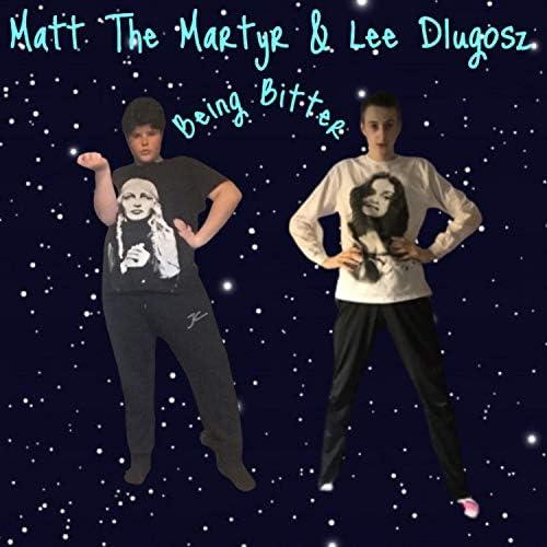 Matt The Martyr feat. Lee Dlugosz